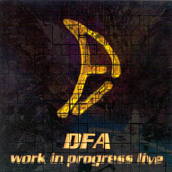 DFA - Work in Progress Live