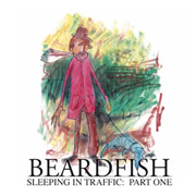 Beardfish - Sleeping in Traffic: Part One