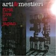 Arti & Mestieri - First Live in Japan