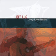 Jeff Aug - Living Room Sessions