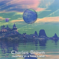 Brown, Charles - Journey in a New Land