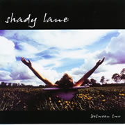Shady Lane - Between Two