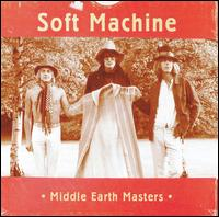 Soft Machine - Middle Earth Masters