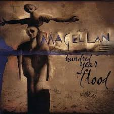 Magellan - Hundred Year Flood